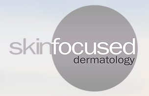 Skin Focused Dermatology, LLC